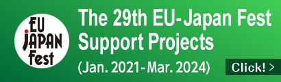 The 29th EU-Japan Fest Support Projects